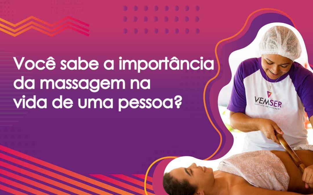 Você sabe a importância da massagem na vida de uma pessoa?